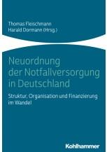 Neuordnung der Notfallversorgung in Deutschland
