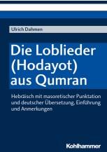 Die Loblieder (Hodayot) aus Qumran