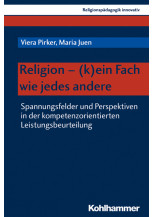 Religion - (k)ein Fach wie jedes andere