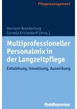 Multiprofessioneller Personalmix in der Langzeitpflege