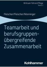 Teamarbeit und berufsgruppenübergreifende Zusammenarbeit