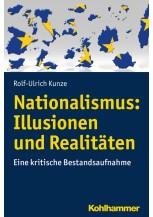 Nationalismus: Illusionen und Realitäten