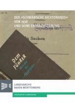 """Der """"Schwäbische Dichterkreis"""" von 1938 und seine Entnazifizierung"""