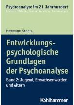 Entwicklungspsychologische Grundlagen der Psychoanalyse