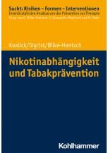 Nikotinabhängigkeit und Tabakprävention