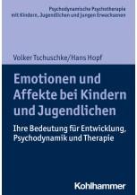 Emotionen und Affekte bei Kindern und Jugendlichen