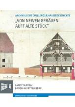 """""""Von newen Gebäuen auff alte Stöck"""""""