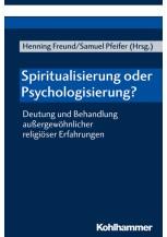 Spiritualisierung oder Psychologisierung?