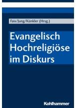Evangelisch Hochreligiöse im Diskurs