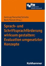 Sprach- und Schriftsprachförderung wirksam gestalten: Evaluation umgesetzter Konzepte