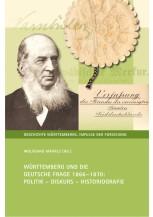 Württemberg und die Deutsche Frage 1866-1870