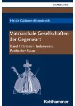 Matriarchale Gesellschaften der Gegenwart