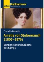 Amalie von Stubenrauch (1805-1876)