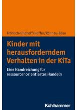 Kinder mit herausforderndem Verhalten in der KiTa