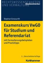 Examenskurs VwGO für Studium und Referendariat