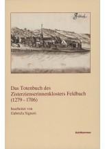 Das Totenbuch des Zisterzienserinnenklosters Feldbach (1279-1706)