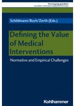 Defining the Value of Medical Interventions