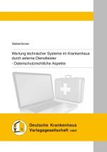 Wartung technischer Systeme im Krankenhaus durch externe Dienstleister