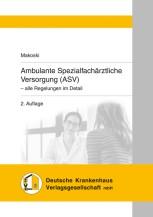 Ambulante Spezialfachärztliche Versorgung (ASV)