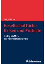 Gesellschaftliche Krisen und Proteste