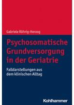 Psychosomatische Grundversorgung in der Geriatrie