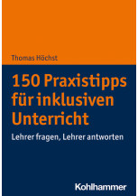 150 Praxistipps für inklusiven Unterricht