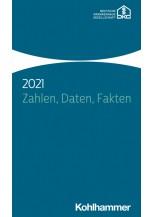 Zahlen, Daten, Fakten 2021