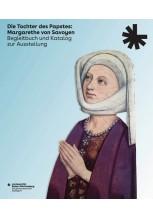Die Tochter des Papstes: Margarethe von Savoyen