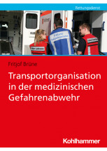 Transportorganisation in der medizinischen Gefahrenabwehr