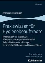 Praxiswissen für Hygienebeauftragte