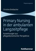 Primary Nursing in der ambulanten Langzeitpflege