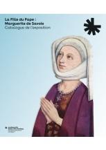 La Fille du Pape: Marguerite de Savoie