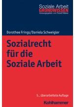 Sozialrecht für die Soziale Arbeit
