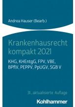 Krankenhausrecht kompakt 2021