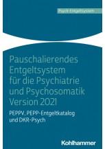 Pauschalierendes Entgeltsystem für die Psychiatrie und Psychosomatik Version 2021