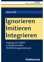 Ignorieren - Imitieren - Integrieren