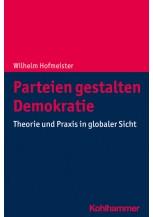 Parteien gestalten Demokratie