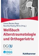 Weißbuch Alterstraumatologie und Orthogeriatrie