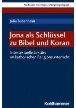 Jona als Schlüssel zu Bibel und Koran