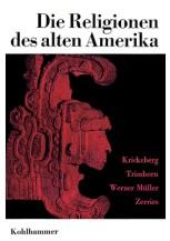 Die Religionen des alten Amerika
