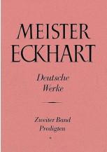 Meister Eckhart. Deutsche Werke Band 2: Predigten